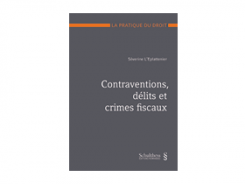 Contraventions, délits et crimes fiscaux (PrintPlu§)